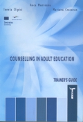 Counselling in Adult Education – Trainers Guide