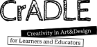 Creativity in Art&Design for Learners and Educators - CraDLE