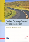 Flexible Pathways Towards Professionalisation